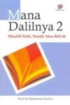 Menjawab buku Mana Dalilnya 2 (Syubhat2 Seputar Maulid Nabi bagian.2)